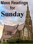 Mass Readings for Sunday